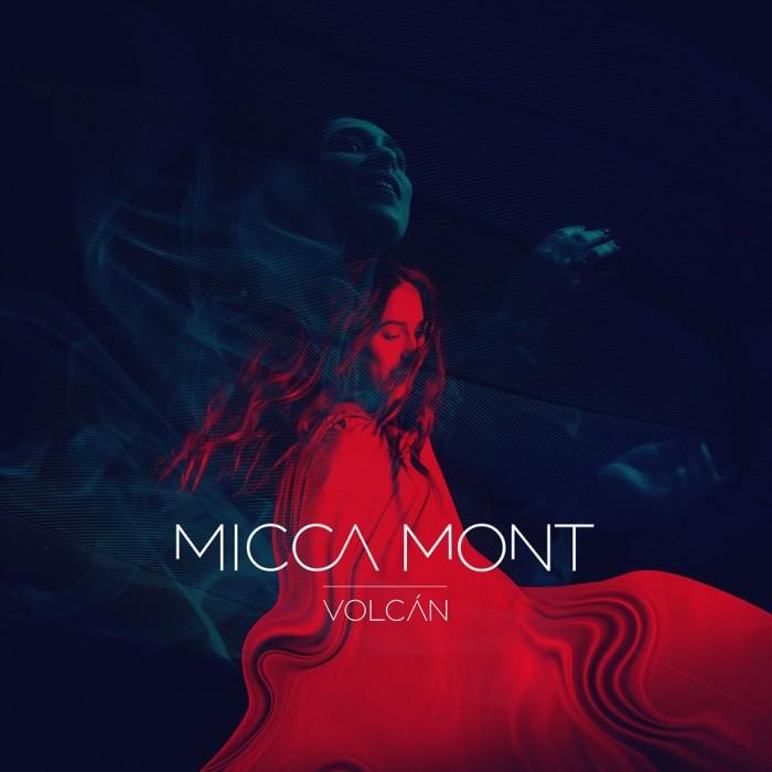 """Micca Mont, lanza hoy  """"VOLCANO"""" su mas reciente materia """"EP"""""""