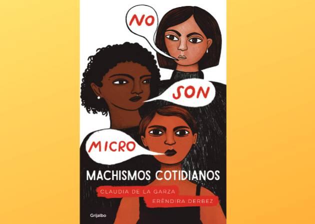 El machismo que no vemos en México pero que siempre ha estado ahí