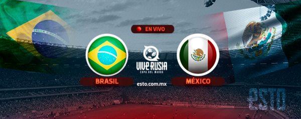Alineaciones de México y Brasil para duelo en la copa Del Mundo 2018